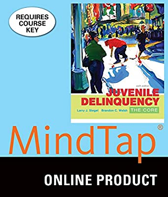 MindTap Criminal Justice Online Courseware to Accompany Siegel/Welsh's Juvenile Delinquency: The Core, 6th Edition, [Instant Access], 1 term (6 months)