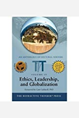 [(The Refractive Thinker: Vol IV: Ethics, Leadership, and Globalization )] [Author: Dr Neysa T Sensenig] [Apr-2010] Paperback