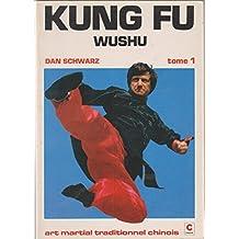 Kung fu wushu tome 1