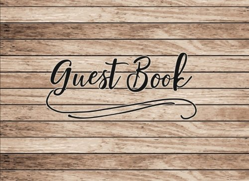 (Guest Book: Rustic Wood Vintage Cover Guest Book for Wedding Bridal Baby Shower Birthday Graduation Parties Memorials Sign InJournal for Visitors Blank Lined Pages (8.25 x 6) Softback)