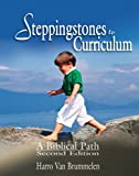 Steppingstones to Curriculum : A Biblical Path, Van Brummelen, Harro, 1583310231