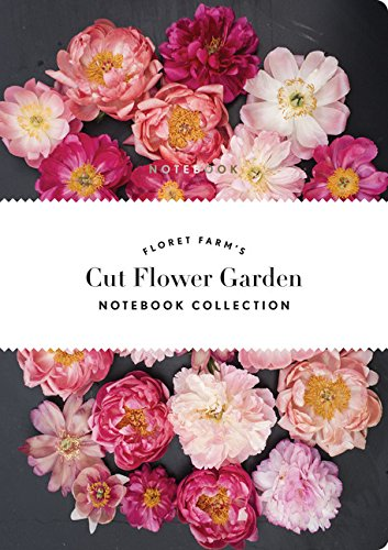 Floret Farm's Cut Flower Garden: Notebook Collection