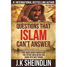 Questions That Islam Can't Answer - Volume One
