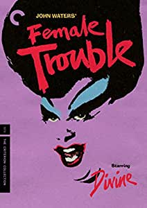 Female Trouble (The Criterion Collection)