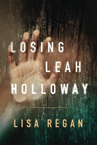 Losing Leah Holloway (A Claire Fletcher and Detective Parks Mystery)]()