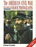 img - for American Civil War Recreated in Color Photographs (Europa Militaria) book / textbook / text book
