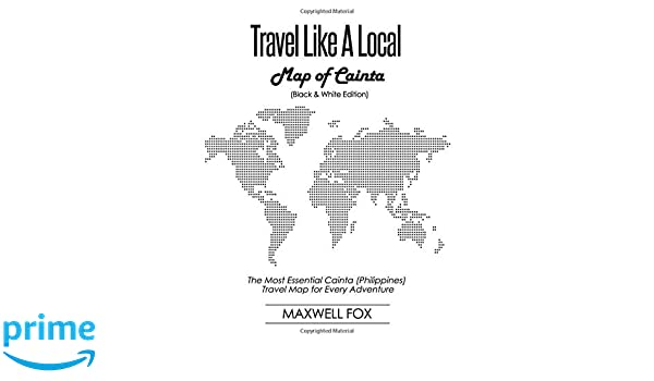 Philippines Map Black And White.Travel Like A Local Map Of Cainta Black And White Edition The
