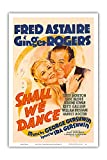 Shall We Dance - Starring Fred Astaire and Ginger Rogers - Music by George Gershwin - Vintage Film Movie Poster c.1937 - Master Art Print - 12in x 18in