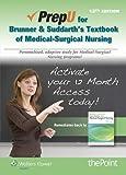 PrepU for Hinkle's Brunner & Suddarth's Textbook for Medical Surgical Nursing