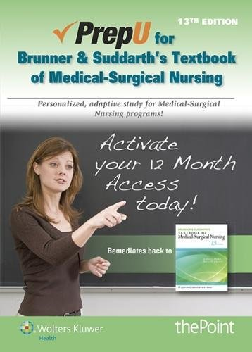 1469845784 - PrepU for Hinkle's Brunner & Suddarth's Textbook for Medical Surgical Nursing