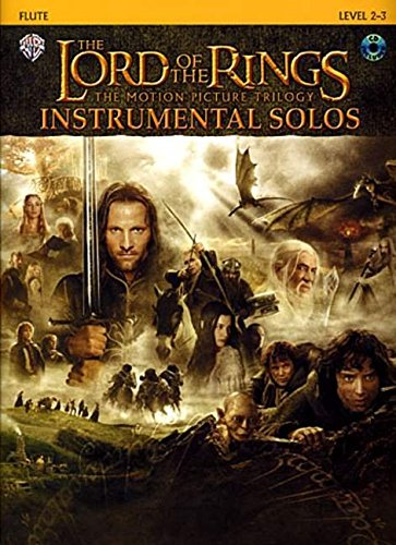 The Lord of the Rings Instrumental Solos: Flute, Book & CD (The Lord of the Rings; the Motion Picture Trilogy) (Flute Music Sheet)
