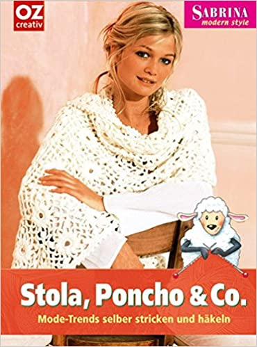 Stola Poncho Co Mode Trends Selber Stricken Und Häkeln Sabrina