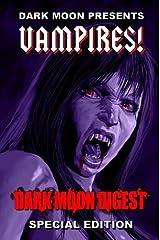 Dark Moon Presents: Vampires! Paperback