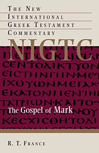 The Gospel of Mark : A Commentary on the Greek Text(Paperback) - 2014 Edition (R T France)