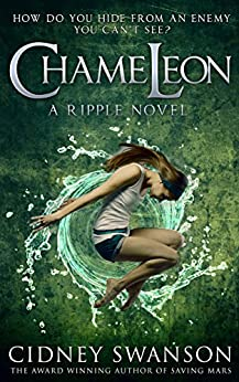 Chameleon (Ripple Series Book 2) by [Swanson, Cidney]