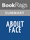 Summary & Study Guide About Face by David Hackworth