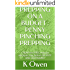 PREPPING ON A BUDGET : PENNY PINCHING PREPPING: CHEAP and FREE  ways to stockpile now before the SHTF AND TEOTWAWKI