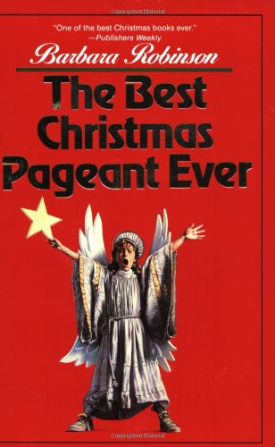 the best christmas pageant ever book by barbara robinson - The Best Christmas Pageant Ever Movie