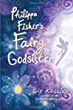 Philippa Fisher's Fairy Godsister (Philippa Fisher, Bk 1)