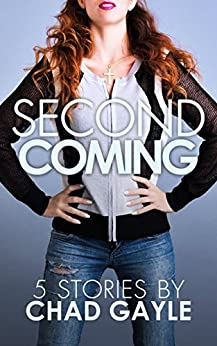 Second Coming by [Gayle, Chad]
