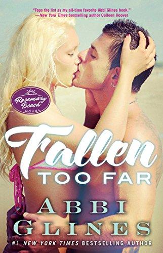 Book Cover: Fallen Too Far: A Rosemary Beach Novel
