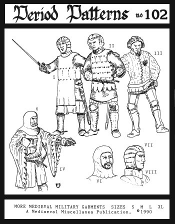 Renaissance Clothing Patterns (More Medieval Military Garments)
