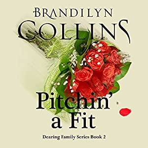 Pitchin' a Fit Audiobook