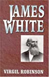 James White, Virgil E. Robinson, 1572581794