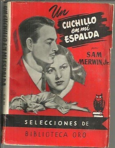 EL CUCHILLO EN MI ESPALDA.: Sam. Jr. MERWIN: Amazon.com: Books