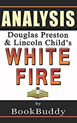 Book Analysis: White Fire (Pendergast)