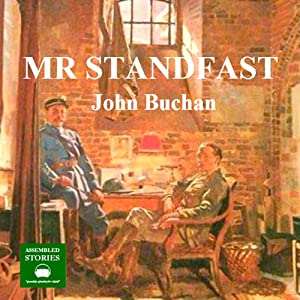 Mr Standfast: A Richard Hannay Thriller, Book 3 Hörbuch