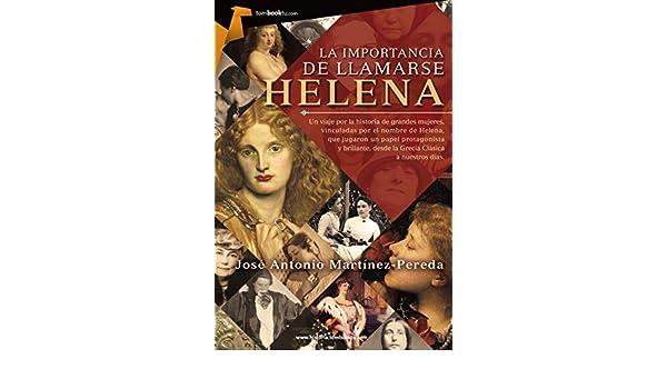 Amazon.com: La importancia de llamarse Helena (Spanish ...