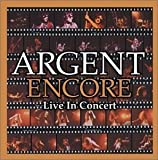 Encore: Live in Concert by Argent
