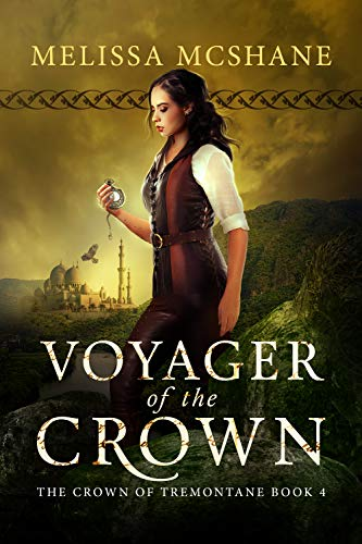 Voyager of the Crown (The Crown of Tremontane Book 4)