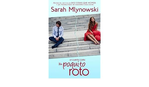 Amazon.com: Un poquito roto (Spanish Edition) eBook: Sarah Mlynowski: Kindle Store