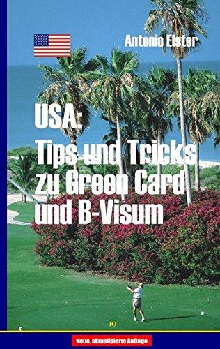 USA: Tips und Tricks zu Greencard und B-Visum