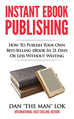Amazon instant ebook publishing how to publish your own best look inside this book instant ebook publishing how to publish your own best selling ebook in 21 fandeluxe Images