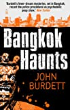 Front cover for the book Bangkok Haunts by John Burdett