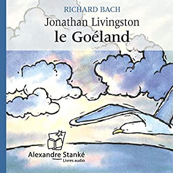 Amazon Com Jonathan Livingston Le Goeland Audible Audio