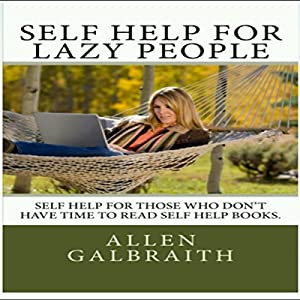 Self Help for Lazy People Audiobook