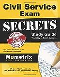 Civil Service Exam Secrets Study Guide: Civil Service Test Review for the Civil Service Examination (Mometrix Secrets Study Guides)