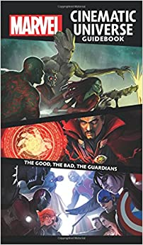 Book Marvel Cinematic Universe Guidebook: The Good, The Bad, The Guardians