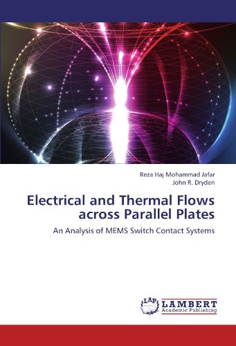 Electrical and Thermal Flows across Parallel Plates: An Analysis of MEMS Switch Contact Systems