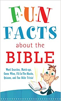 FUN FACTS ABOUT THE BIBLE (Inspirational Book Bargains): Robyn ...