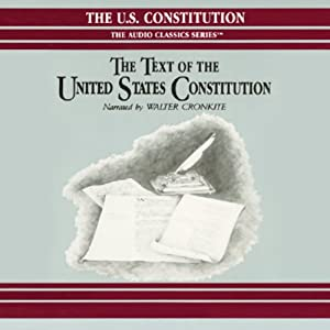 The Text of the United States Constitution Audiobook