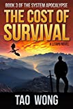 img - for The Cost of Survival: A LitRPG Apocalypse (The System Apocalypse) book / textbook / text book