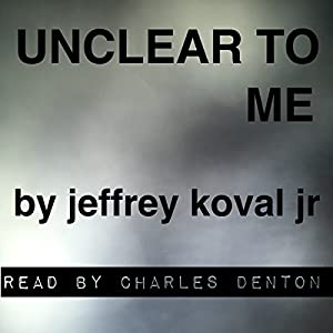 Unclear to Me Audiobook
