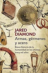 Armas, gérmenes y acero / Guns, Germs, and Steel: The Fates of Human Societies (Spanish Edition)