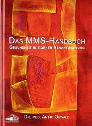 Das MMS Handbuch: Gesundheit in eigener Verantwortung
