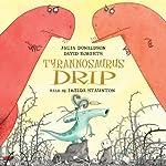 Tyrannosaurus Drip | Julia Donaldson